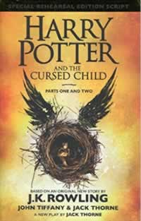 Harry Potter and The Cursed Child by J K Rowling Jack Thorne and John Tiffany