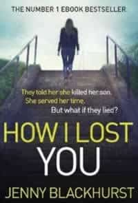 How I Lost You by Jenny Blackhurst
