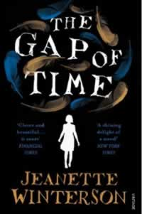 The Gap Of Time william Shakespeares The Winters Tale RETOLD by Jeanette Winterson