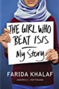 BookClub Books to read The Girl Who Beat ISIS Faridas Story by Farida Khalaf