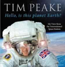 Hello Is This Planet Earth by Tim Peake