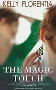 The Magic Touch by Kelly Florentia