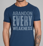 D/L Abandon Every Weakness T Shirt