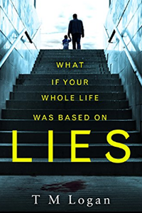 Lies by TM Logan Book Club Pick July 2017