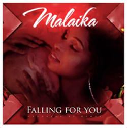 Malaiki Falling For You