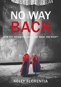 No Way Back by Kelly Florentia