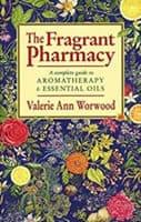 The Frgrant Pharmacy BOOK by Valerie Ann Worwood